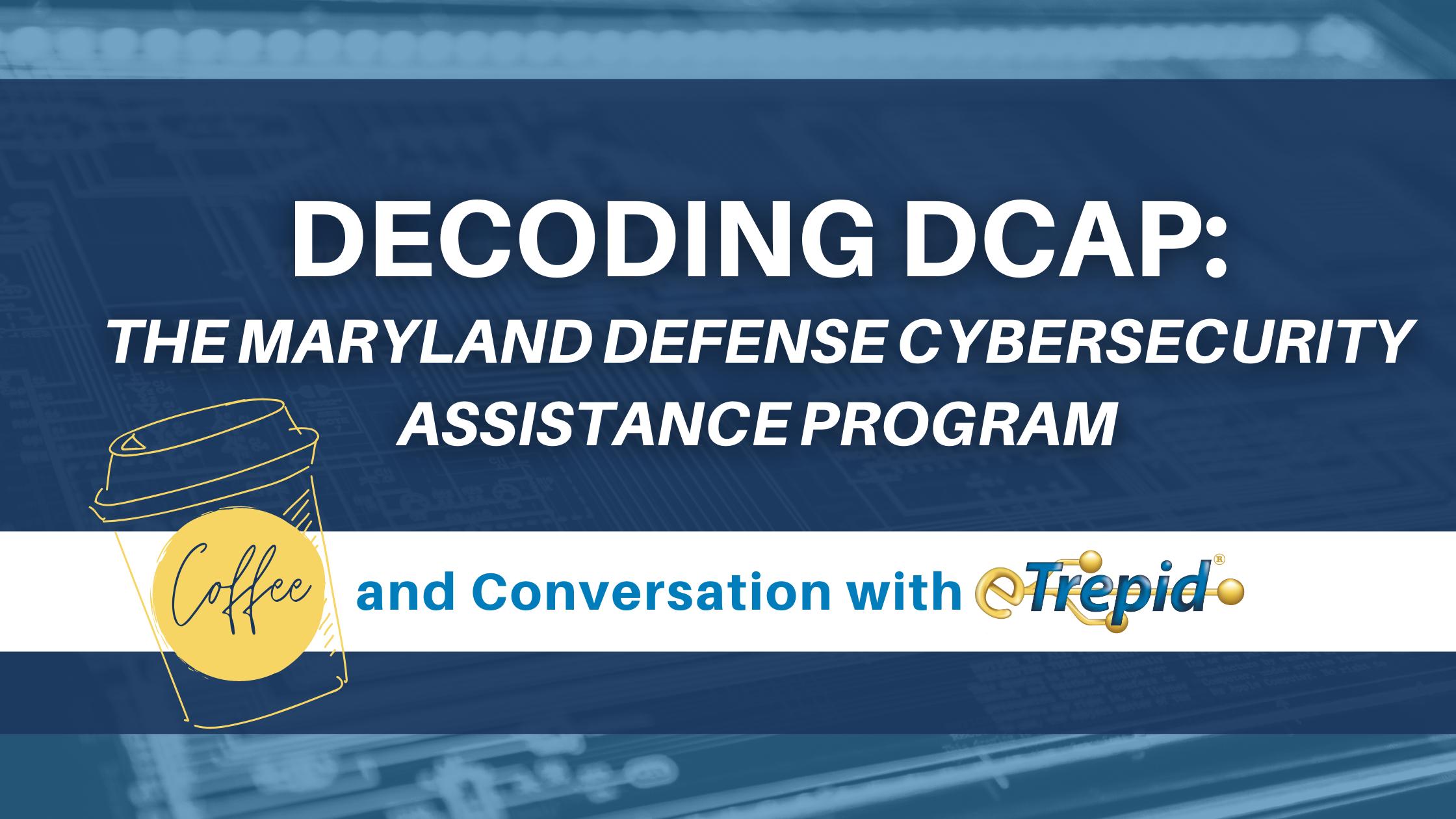 Decoding DCAP